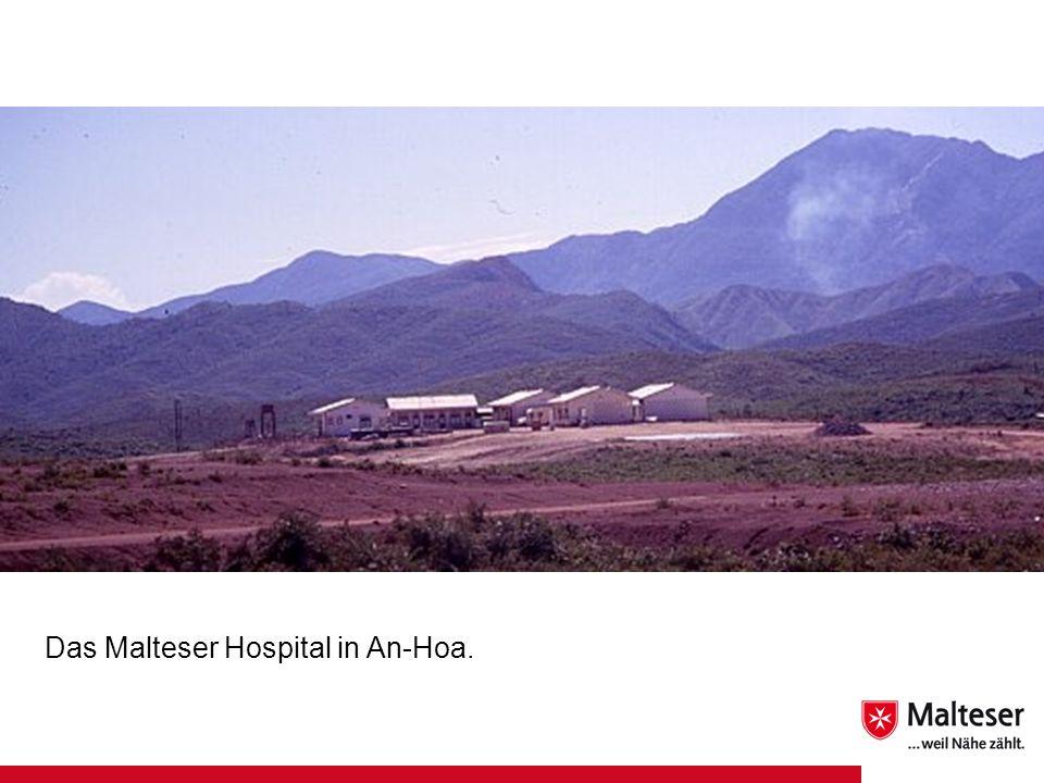 Das Malteser Hospital in An-Hoa.