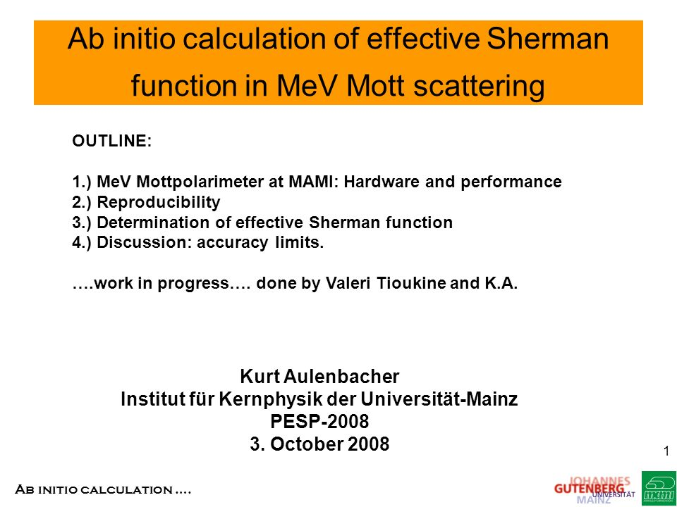 Ab initio calculation ….2 Why MeV Mott polarimetry.