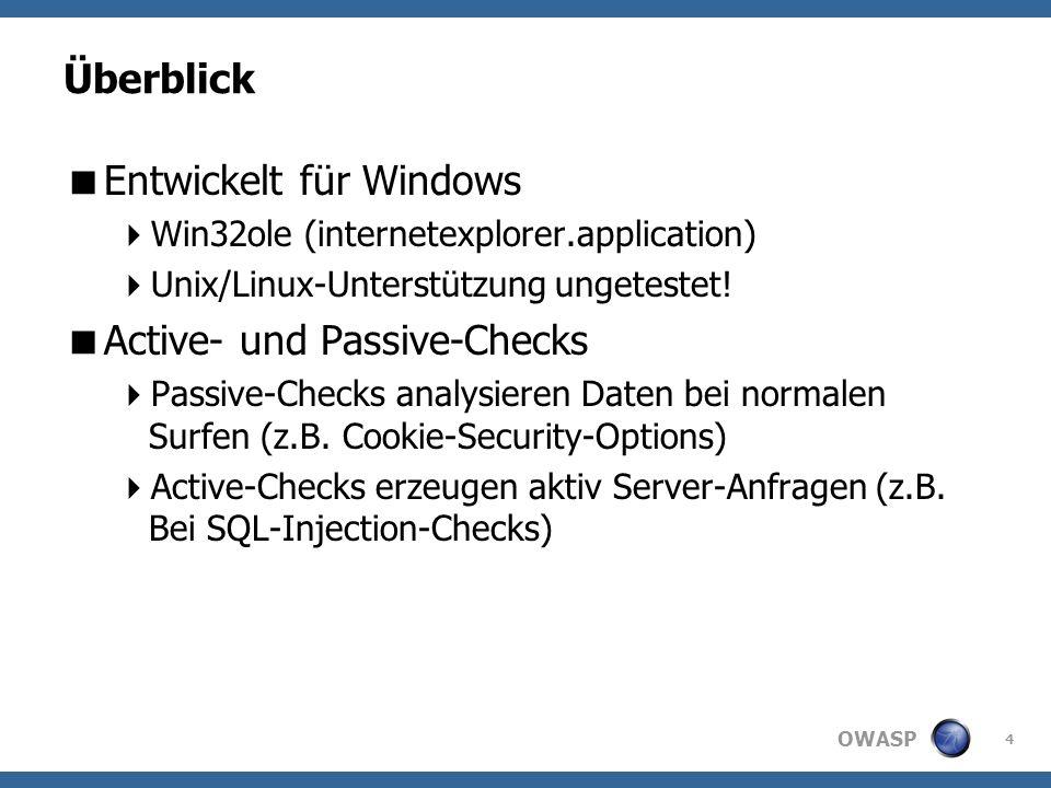 OWASP Überblick Entwickelt für Windows Win32ole (internetexplorer.application) Unix/Linux-Unterstützung ungetestet.