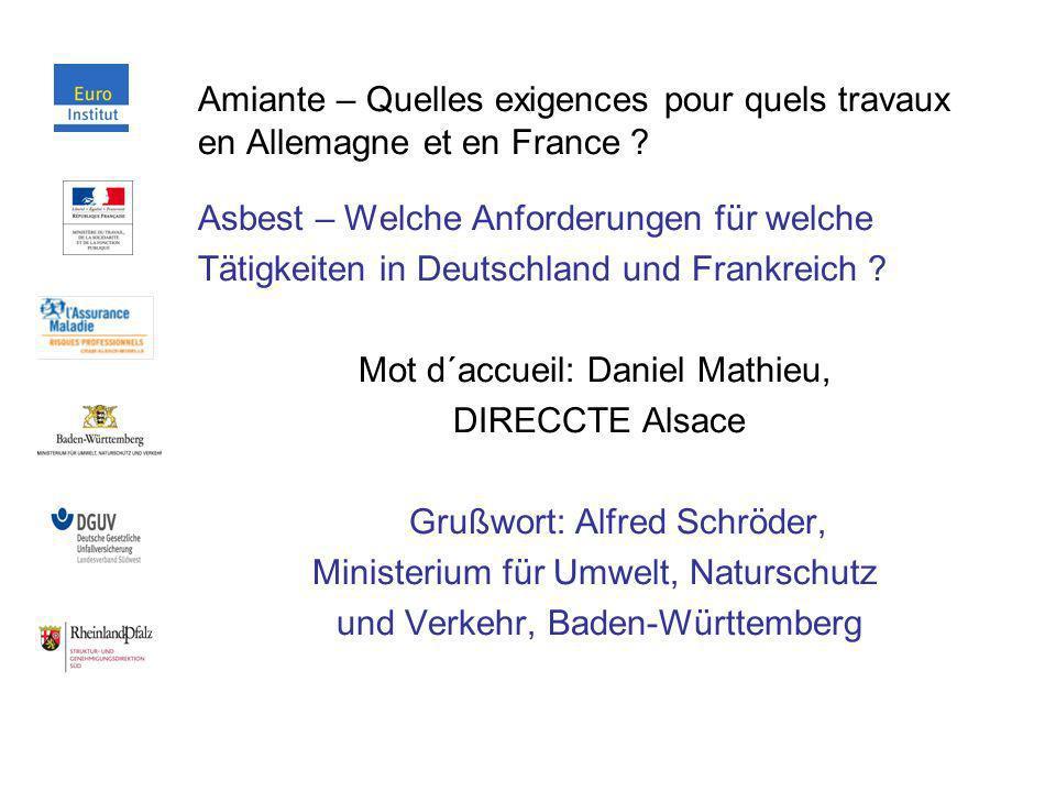 Amiante – Quelles exigences pour quels travaux en Allemagne et en France ? Asbest – Welche Anforderungen für welche Tätigkeiten in Deutschland und Fra