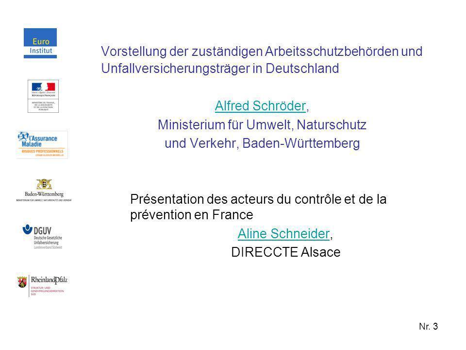 Nr. 3 Vorstellung der zuständigen Arbeitsschutzbehörden und Unfallversicherungsträger in Deutschland Alfred SchröderAlfred Schröder, Ministerium für U