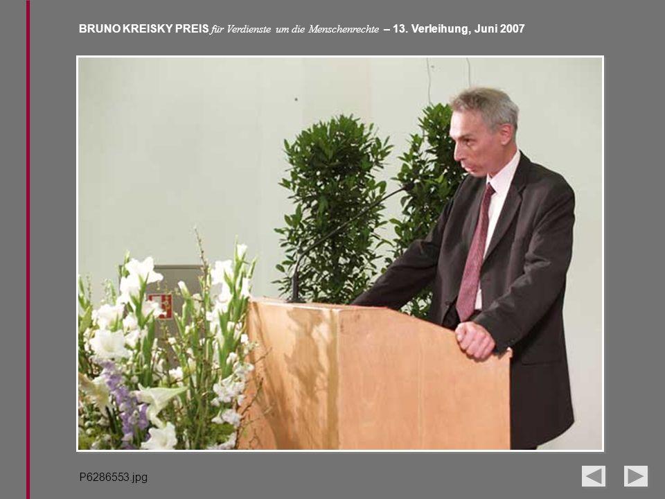 BRUNO KREISKY PREIS für Verdienste um die Menschenrechte – 13. Verleihung, Juni 2007 P6286553.jpg