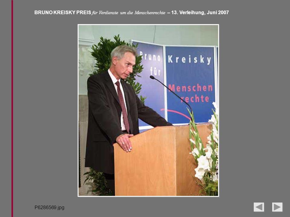 BRUNO KREISKY PREIS für Verdienste um die Menschenrechte – 13. Verleihung, Juni 2007 P6286569.jpg