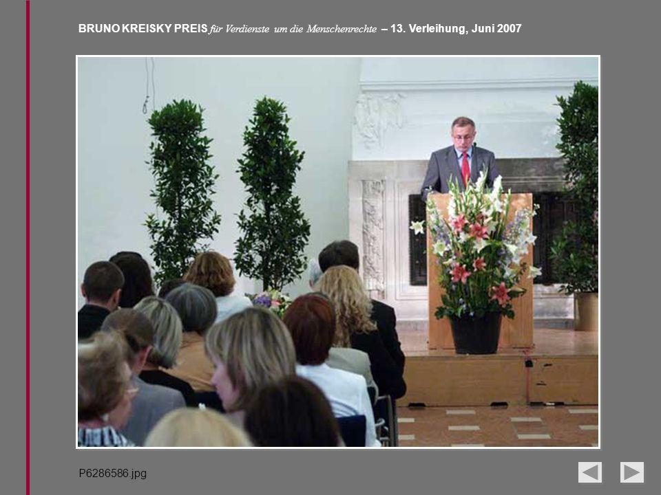 BRUNO KREISKY PREIS für Verdienste um die Menschenrechte – 13. Verleihung, Juni 2007 P6286586.jpg