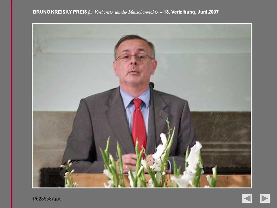 BRUNO KREISKY PREIS für Verdienste um die Menschenrechte – 13. Verleihung, Juni 2007 P6286587.jpg