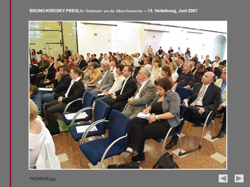 BRUNO KREISKY PREIS für Verdienste um die Menschenrechte – 13. Verleihung, Juni 2007 P6286638.jpg