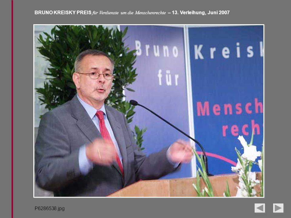 BRUNO KREISKY PREIS für Verdienste um die Menschenrechte – 13. Verleihung, Juni 2007 P6286538.jpg