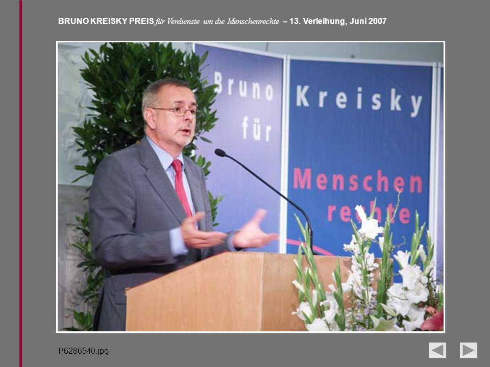 BRUNO KREISKY PREIS für Verdienste um die Menschenrechte – 13. Verleihung, Juni 2007 P6286540.jpg