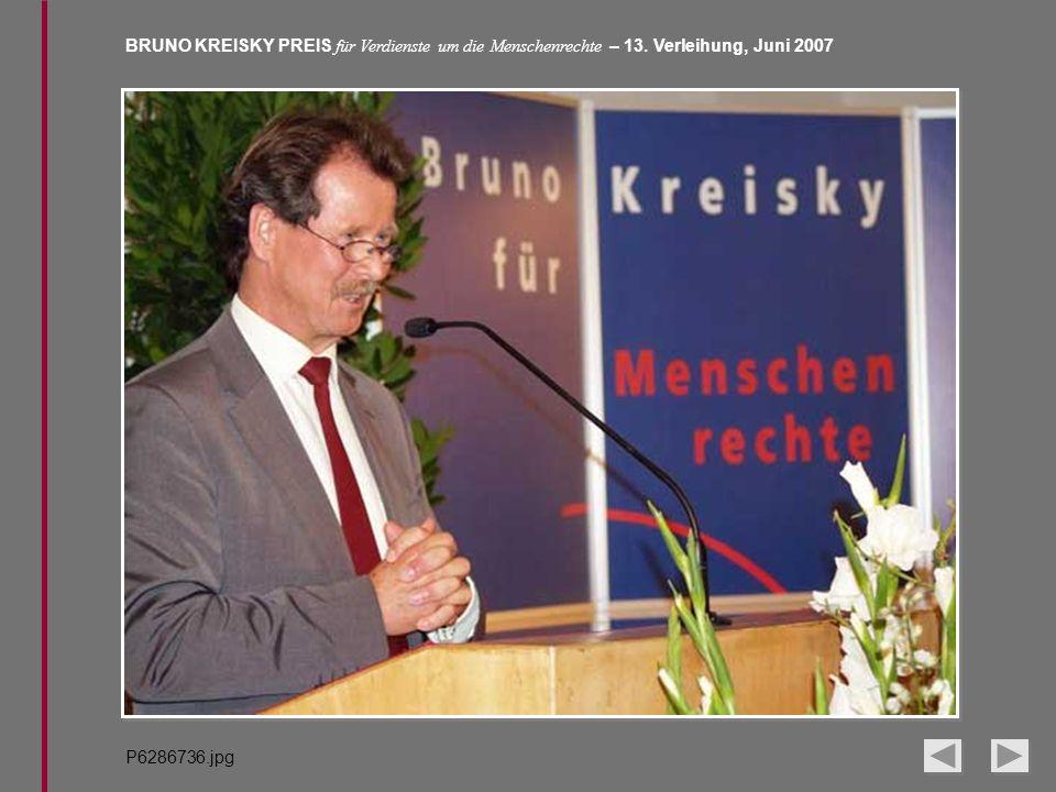 BRUNO KREISKY PREIS für Verdienste um die Menschenrechte – 13. Verleihung, Juni 2007 P6286736.jpg