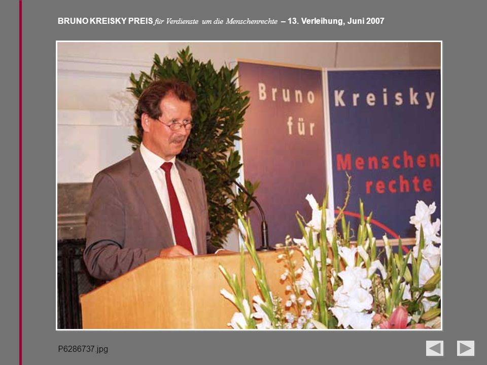 BRUNO KREISKY PREIS für Verdienste um die Menschenrechte – 13. Verleihung, Juni 2007 P6286737.jpg
