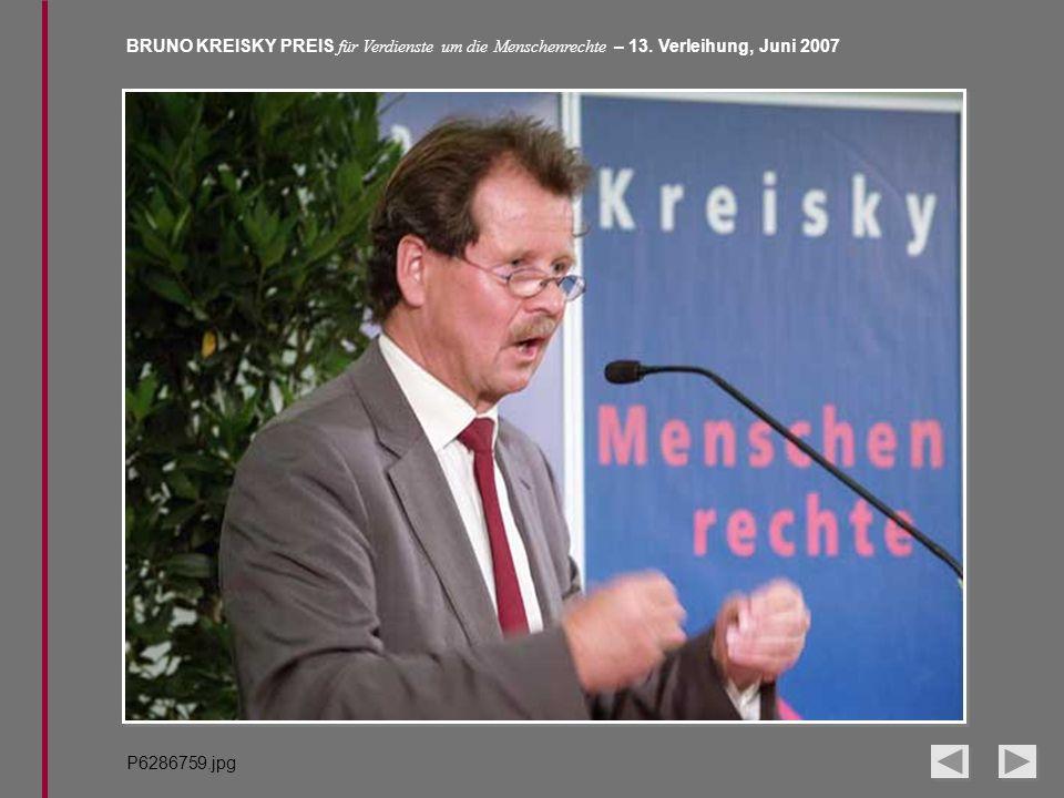 BRUNO KREISKY PREIS für Verdienste um die Menschenrechte – 13. Verleihung, Juni 2007 P6286759.jpg