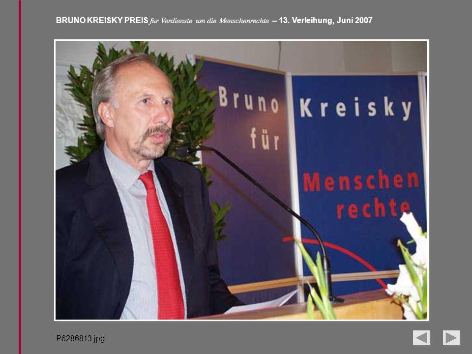 BRUNO KREISKY PREIS für Verdienste um die Menschenrechte – 13. Verleihung, Juni 2007 P6286813.jpg