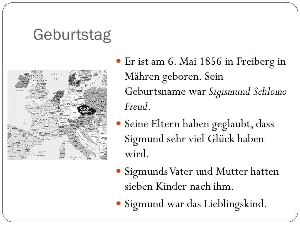 Geburtstag Er ist am 6. Mai 1856 in Freiberg in Mähren geboren. Sein Geburtsname war Sigismund Schlomo Freud. Seine Eltern haben geglaubt, dass Sigmun