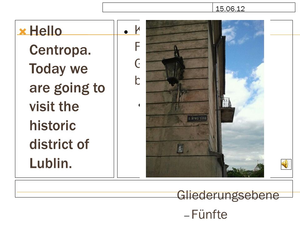 Bild durch Klicken auf Symbol hinzufügen 15.06.12 A monument to the former prison in the castle.