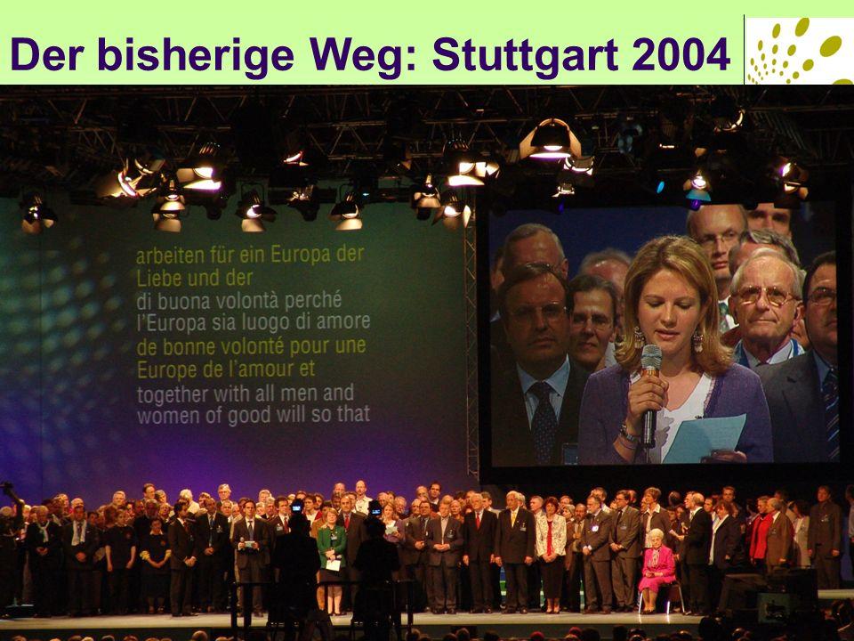 Der bisherige Weg- Stuttgart 2004 Unser Miteinander hat ein Ziel: für Europa Gemeinschaft entstand Ein wirksameres gemeinsames Zeugnis Es geht um Jesus in unserer Mitte 6