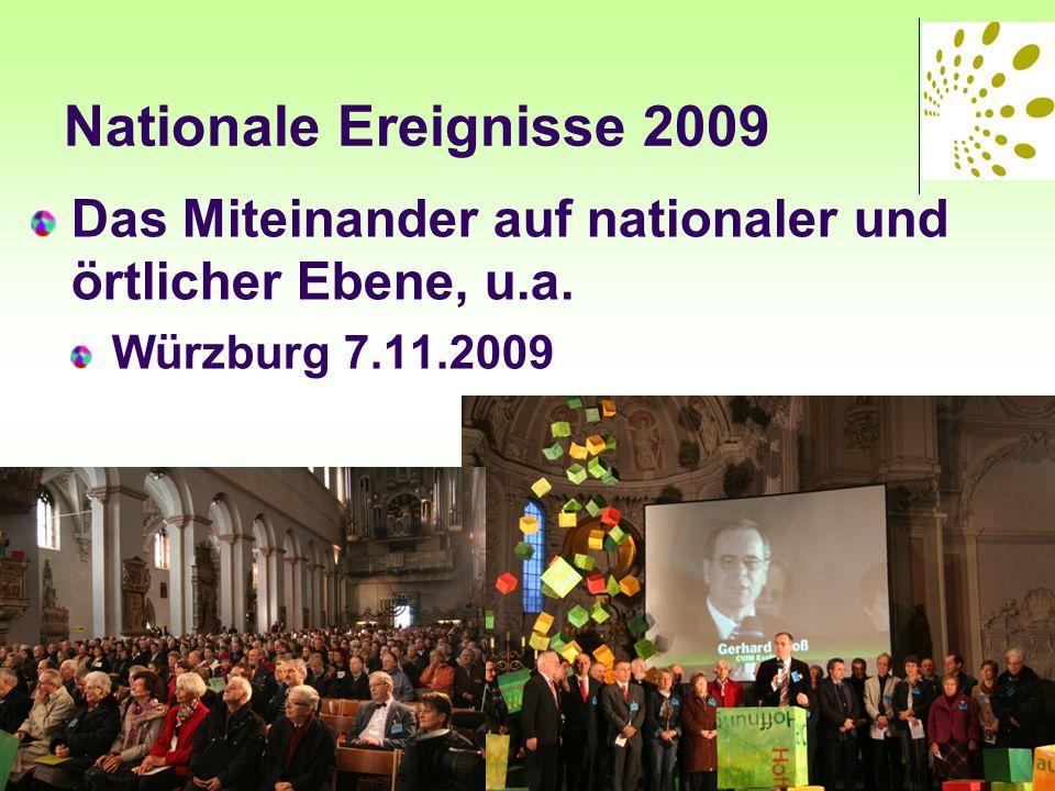 Nationale Ereignisse 2009 Das Miteinander auf nationaler und örtlicher Ebene, u.a. Würzburg 7.11.2009 8
