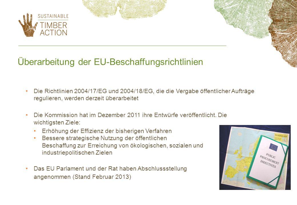 Überarbeitung der EU-Beschaffungsrichtlinien Die Richtlinien 2004/17/EG und 2004/18/EG, die die Vergabe öffentlicher Aufträge regulieren, werden derze
