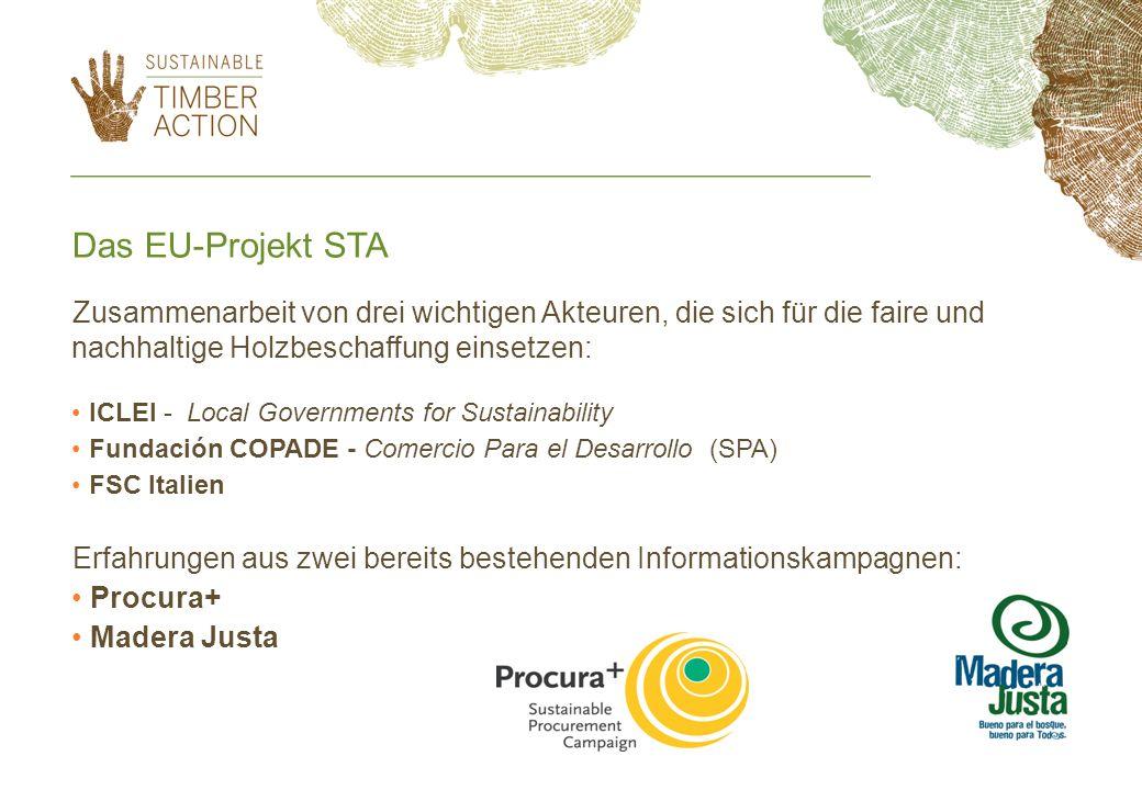 Ziel des Projekts Informieren des öffentlichen Sektors in der EU über den Zusammenhang zwischen nachhaltiger öffentlicher Beschaffung und nachhaltiger Holzbewirtschaftung als auch der Unterstützung von Menschen, deren Lebensgrundlage der Wald darstellt.