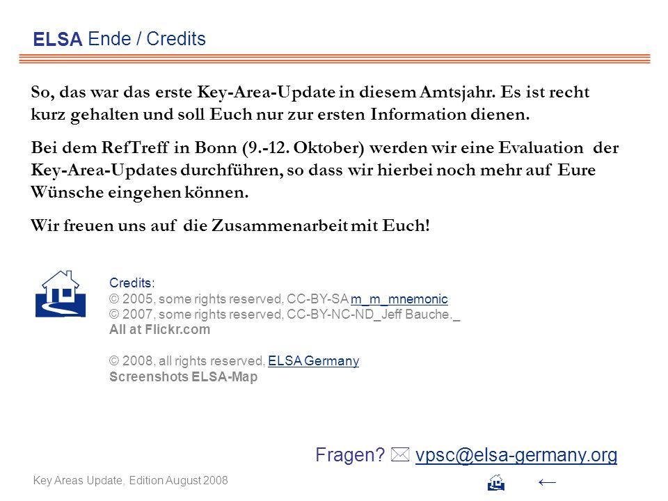 Ende / Credits ELSA So, das war das erste Key-Area-Update in diesem Amtsjahr. Es ist recht kurz gehalten und soll Euch nur zur ersten Information dien