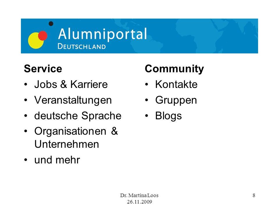 8 Service Jobs & Karriere Veranstaltungen deutsche Sprache Organisationen & Unternehmen und mehr Community Kontakte Gruppen Blogs