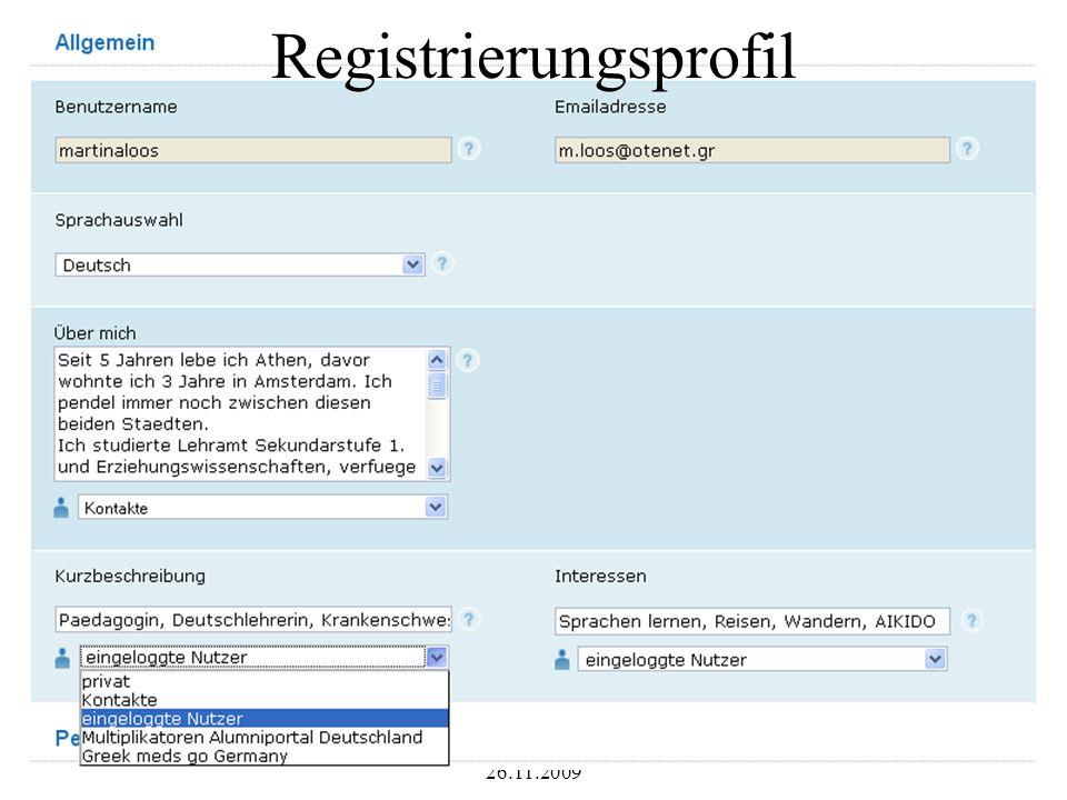 Dr. Martina Loos 26.11.2009 9 Registrierungsprofil