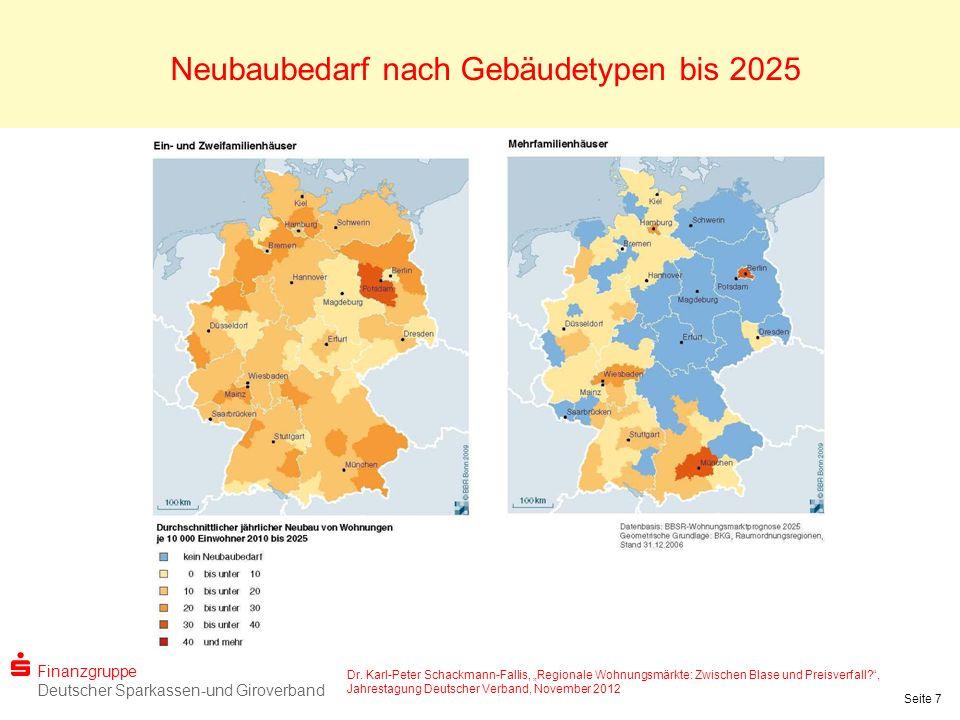 Finanzgruppe Deutscher Sparkassen-und Giroverband Dr. Karl-Peter Schackmann-Fallis, Regionale Wohnungsmärkte: Zwischen Blase und Preisverfall?, Jahres