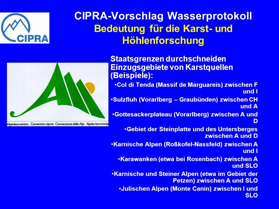 Staatsgrenzen durchschneiden Einzugsgebiete von Karstquellen (Beispiele): Col di Tenda (Massif de Marguareis) zwischen F und I Sulzfluh (Vorarlberg –