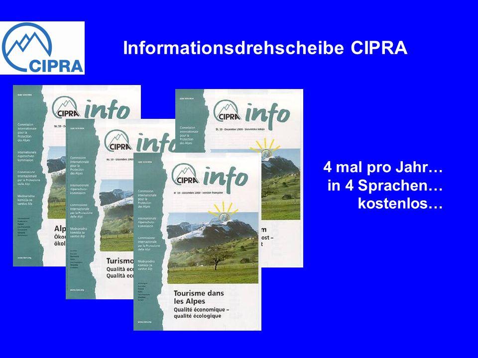 Informationsdrehscheibe CIPRA 4 mal pro Jahr… in 4 Sprachen… kostenlos…