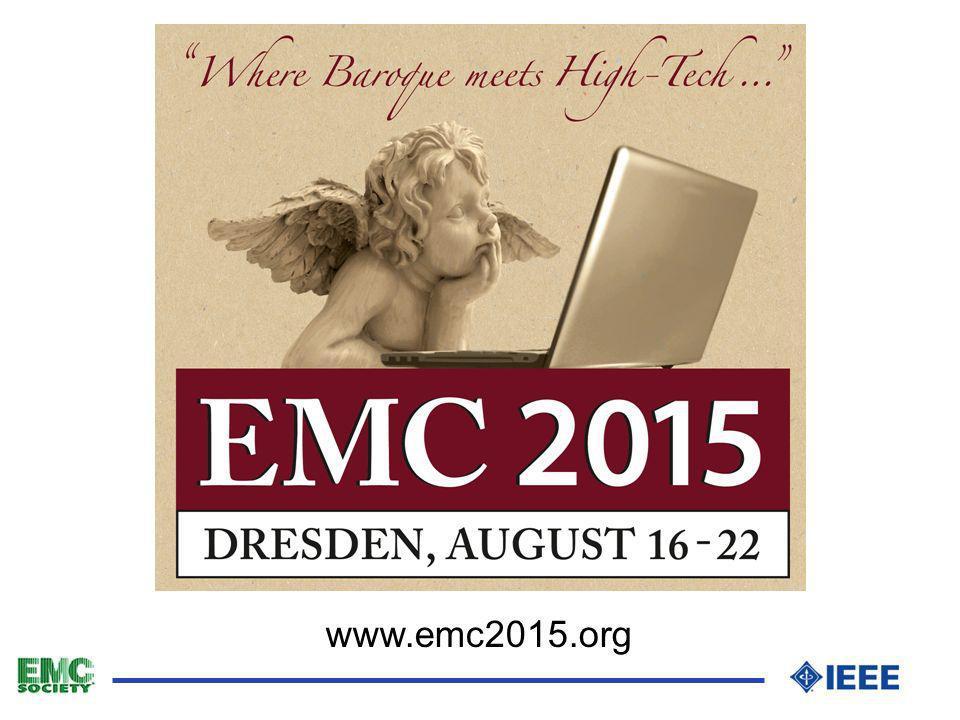Joint IEEE International Symposium on EMC and EMC Europe, Dresden 2015 l weltweit größtes EMC Symposium l Erst zum dritten Mal außerhalb USA l Das German EMC Chapter wurde mit der Organisation beauftragt l Die Organisation wird getragen durch: l IEEE EMC Society l VDE l EMC Europe