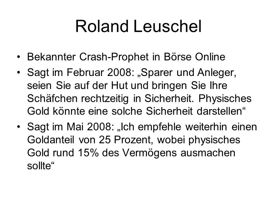 Roland Leuschel Bekannter Crash-Prophet in Börse Online Sagt im Februar 2008: Sparer und Anleger, seien Sie auf der Hut und bringen Sie Ihre Schäfchen