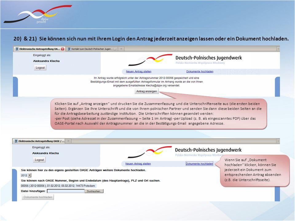 20) & 21) Sie können sich nun mit ihrem Login den Antrag jederzeit anzeigen lassen oder ein Dokument hochladen. Klicken Sie auf Antrag anzeigen und dr