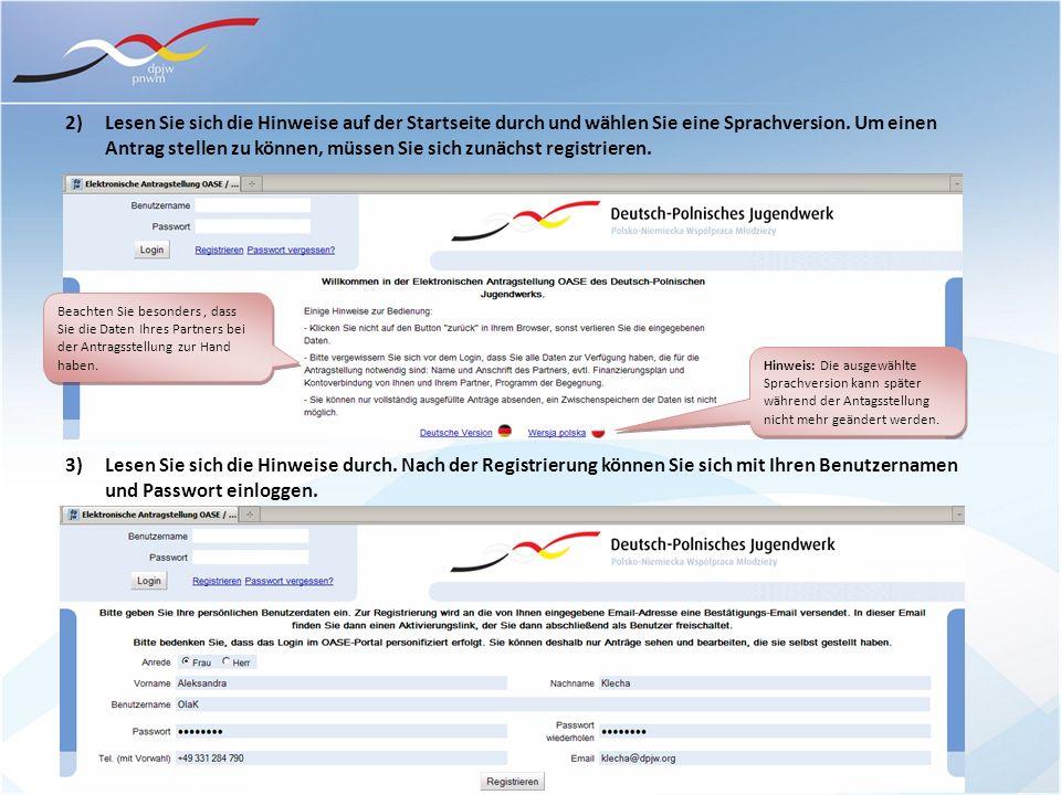 2) Lesen Sie sich die Hinweise auf der Startseite durch und wählen Sie eine Sprachversion. Um einen Antrag stellen zu können, müssen Sie sich zunächst