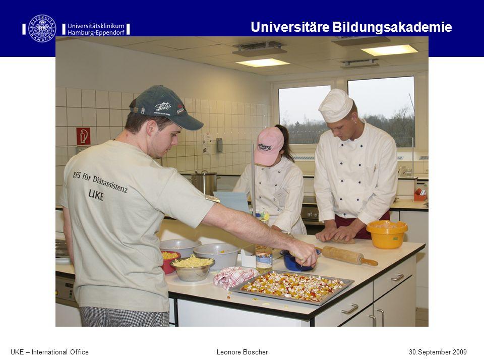UKE – International Office 30.September 2009 Leonore Boscher Universitäre Bildungsakademie