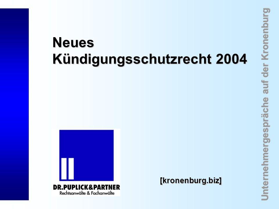 Unternehmergespräche auf der Kronenburg [kronenburg.biz] Neues Kündigungsschutzrecht 2004