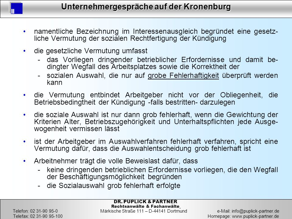 26 Unternehmergespräche auf der Kronenburg 26 DR. PUPLICK & PARTNER Rechtsanwälte & Fachanwälte Telefon: 02 31-90 95-0 Märkische Straße 111 – D-44141