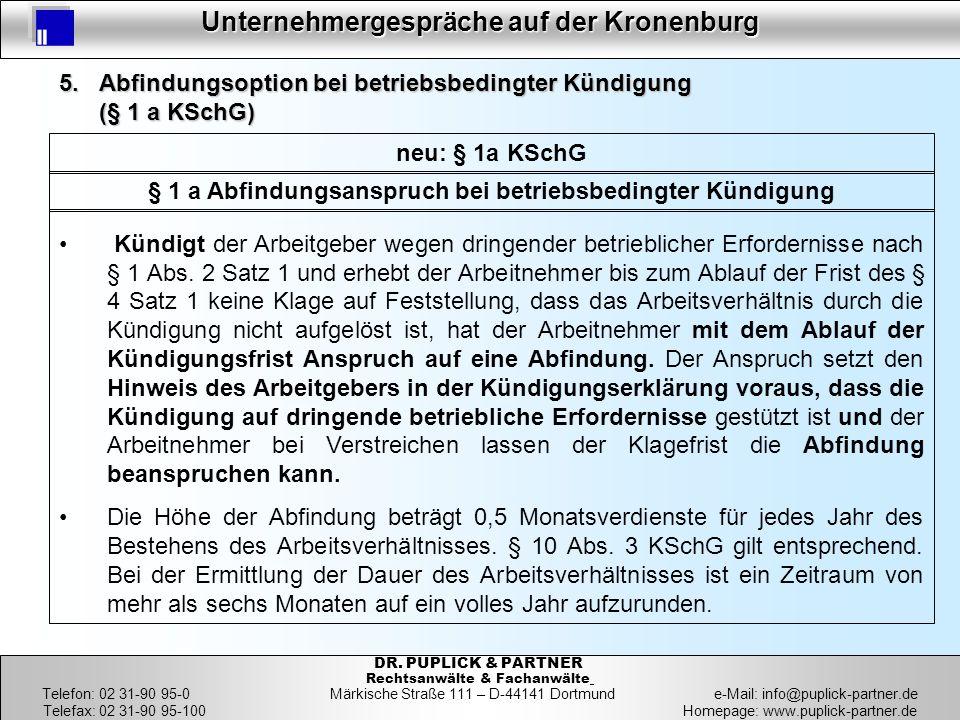 28 Unternehmergespräche auf der Kronenburg 28 DR. PUPLICK & PARTNER Rechtsanwälte & Fachanwälte Telefon: 02 31-90 95-0 Märkische Straße 111 – D-44141