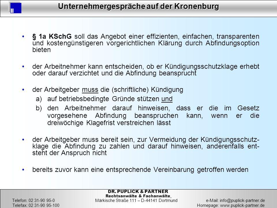 29 Unternehmergespräche auf der Kronenburg 29 DR. PUPLICK & PARTNER Rechtsanwälte & Fachanwälte Telefon: 02 31-90 95-0 Märkische Straße 111 – D-44141