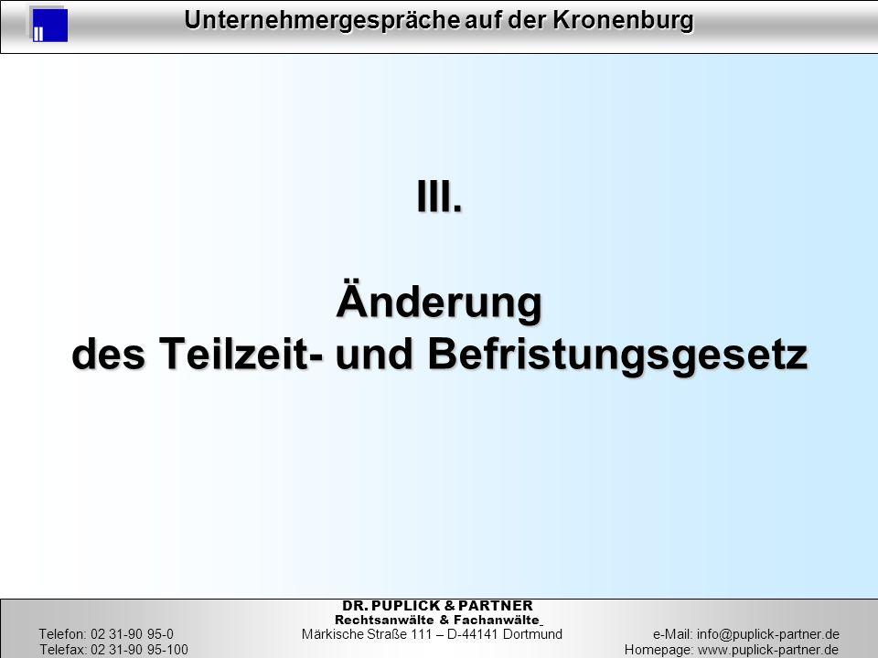 37 Unternehmergespräche auf der Kronenburg 37 DR. PUPLICK & PARTNER Rechtsanwälte & Fachanwälte Telefon: 02 31-90 95-0 Märkische Straße 111 – D-44141