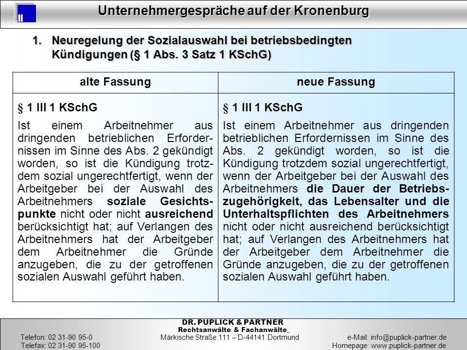 7 Unternehmergespräche auf der Kronenburg 7 DR. PUPLICK & PARTNER Rechtsanwälte & Fachanwälte Telefon: 02 31-90 95-0 Märkische Straße 111 – D-44141 Do
