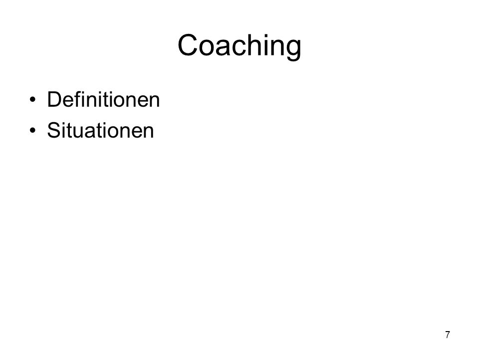 7 Coaching Definitionen Situationen