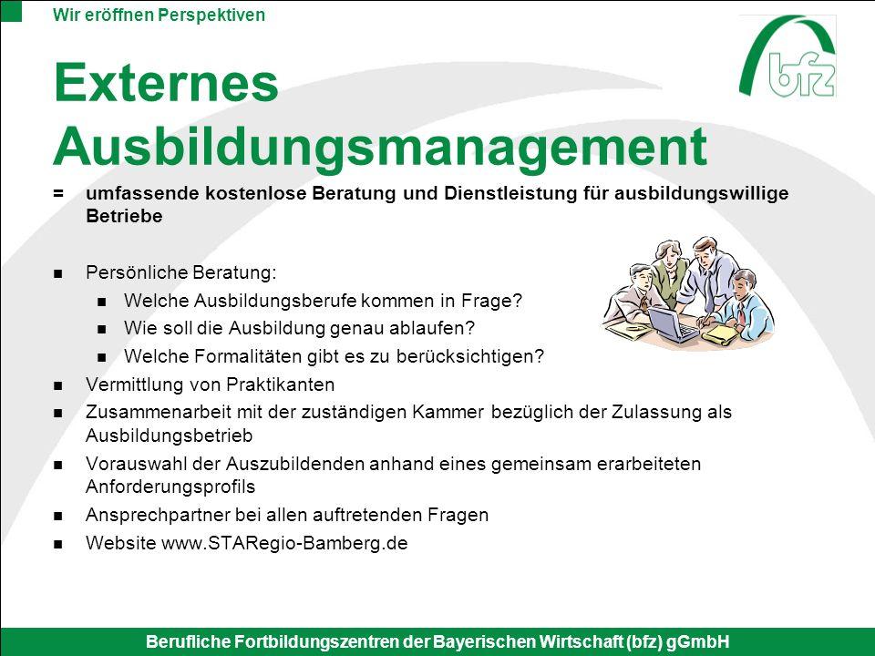 Wir eröffnen Perspektiven Berufliche Fortbildungszentren der Bayerischen Wirtschaft (bfz) gGmbH Ansprechpartner im bfz Matthias Witt Projektleiter 09 51 / 9 32 24 - 28 witt.matthias@ba.bfz.de Wolfgang ReiskyFranziska Lang 09 51 / 9 32 24 - 43 09 51 / 9 32 24 - 29 reisky.wolfgang@ba.bfz.delang.franziska@ba.bfz.de www.STARegio-Bamberg.de