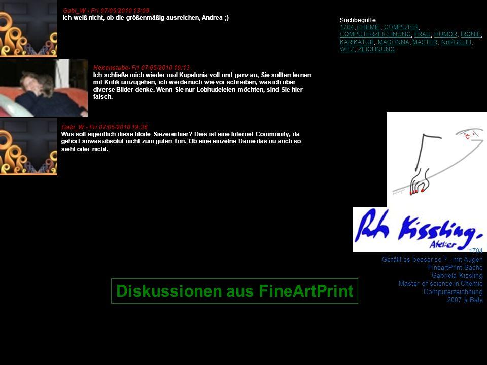 1704 Gefällt es besser so ? - mit Augen FineartPrint-Sache Gabriela Kissling Master of science in Chemie Computerzeichnung 2007 à Bâle Gabi_W - Fri 07