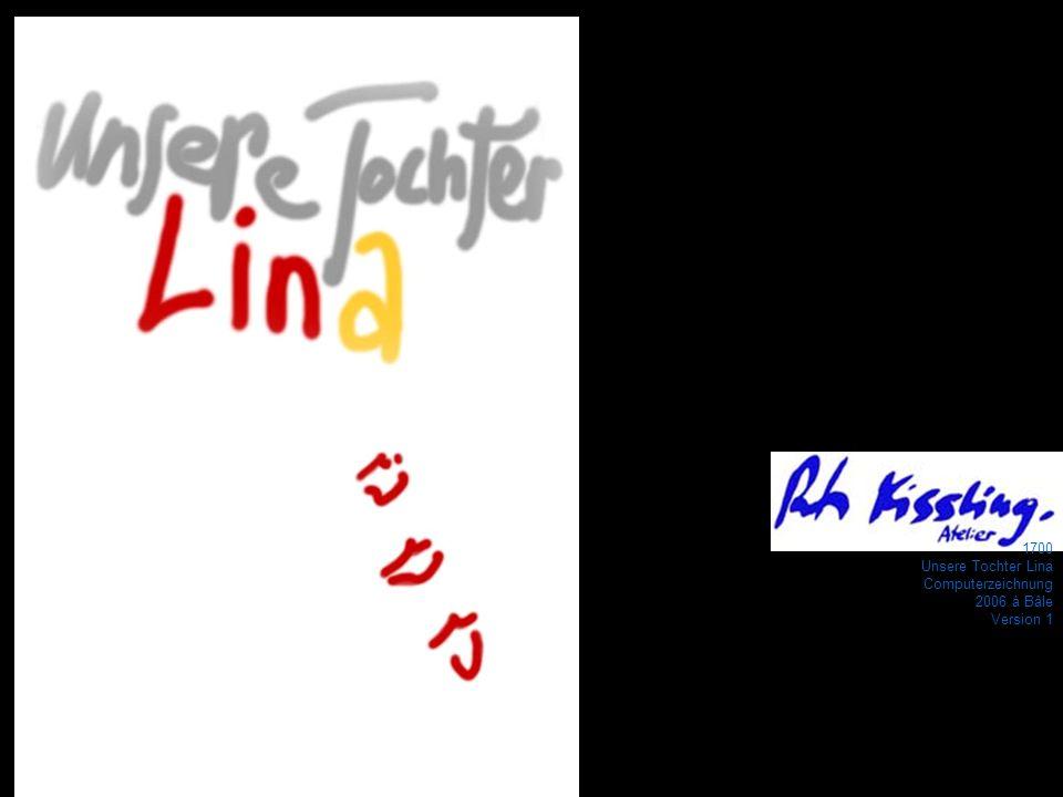 1700 Unsere Tochter Lina Computerzeichnung 2006 à Bâle Version 1
