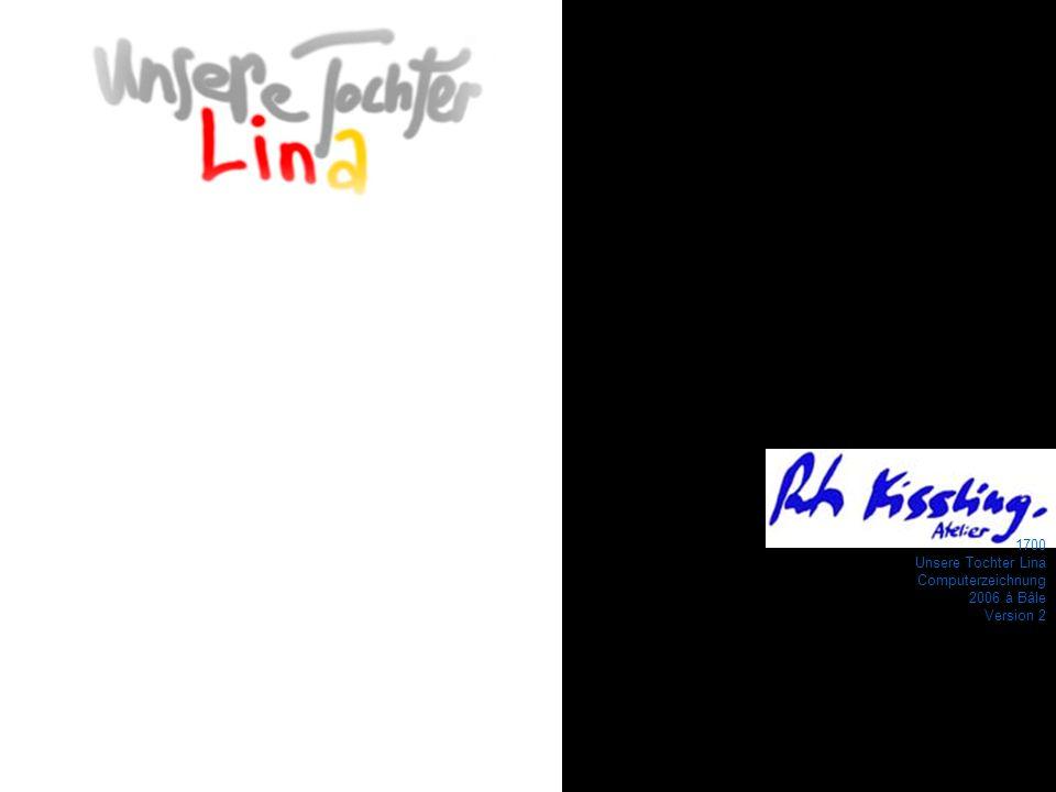 1700 Unsere Tochter Lina Computerzeichnung 2006 à Bâle Version 2