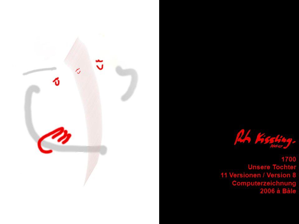 1700 Unsere Tochter 11 Versionen / Version 8 Computerzeichnung 2006 à Bâle
