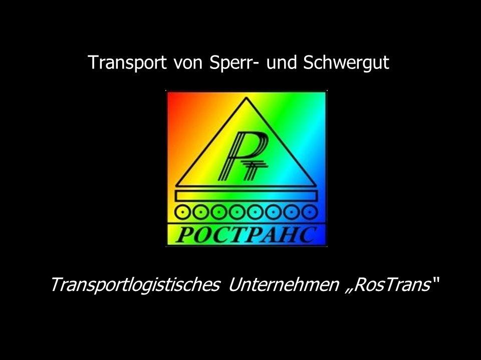 Transport von Sperr- und Schwergut Transportlogistisches Unternehmen RosTrans