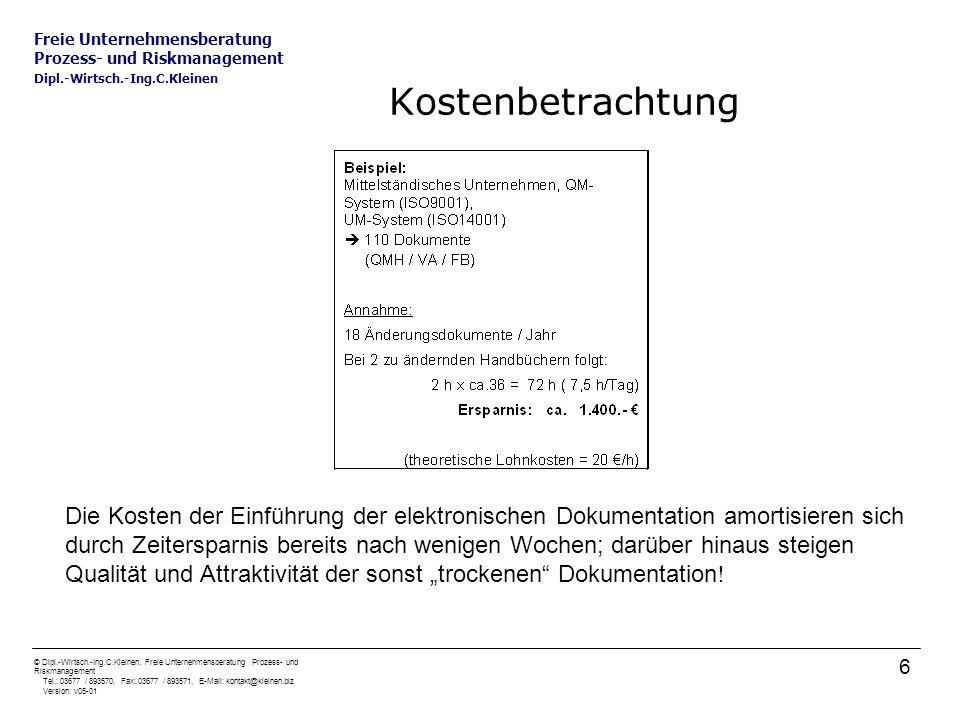 Freie Unternehmensberatung Prozess- und Riskmanagement Dipl.-Wirtsch.-Ing.C.Kleinen © Dipl.-Wirtsch.-Ing.C.Kleinen, Freie Unternehmensberatung Prozess- und Riskmanagement Tel.: 03677 / 893570, Fax: 03677 / 893571, E-Mail: kontakt@kleinen.biz Version: v05-01 17 Beratung Umweltmanagement: Wir bieten Unternehmen und Einrichtungen Unterstützung bei der Entwicklung und Einführung von Umwelt- managementsystemen auf Grundlage von: DIN EN ISO 14001 Öko-Audit-Verordnung (EG) 761/2001 Dies gilt gleichermaßen für die Pflege und Aktualisierung eines bestehenden Systems.