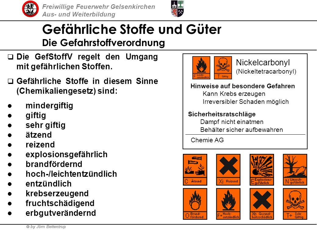 Freiwillige Feuerwehr Gelsenkirchen Aus- und Weiterbildung by Jörn Bettentrup Gefährliche Stoffe und Güter Verordnungen, technische Regeln § GGVS/ADRG