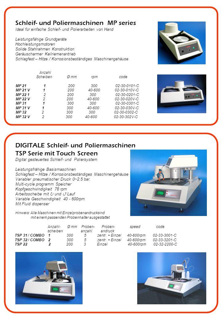 Schleifmaschine für Spektralproben SG10 (code 02-41-SG1E-A) Free standing unit Trocken- und Naßschliff Direktantrieb, bis 1400 rpm Wechselbares Edelstahlbecken zur Probenreinigung Gusseisen Arbeitsscheibe ø 300mm Aluminiumguß Schleifmulde- und Schutzeinrichtung und Deckel Elektrische Motorbremse AUTOMATISCHE Schleif- und Poliermaschinen AP series Optimales Preis- / Leistungsverhältnis Leistungsfrähige Basismaschinen Schlagfest – Hitze / Korrosionsbeständiges Maschinengehäuse Variabler pneumatischer Druck 0~2.5 bar.