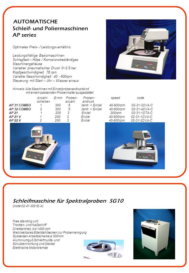 Abstandsringe Ø Loch 40mm 25mm code 03-35-A025-A 30mm code 03-35-A030-A 32mm code 03-35-A032-A 38mm code 03-35-A038-A Abstandsringe Ø Loch 50mm 25mm code 03-36-A025-A 30mm code 03-36-A030-A 32mm code 03-36-A032-A 38mm code 03-36-A038-A 40mm code 03-36-A040-A Arbeitsscheiben Arbeitsscheibe Aluminium Eloxiert ø 203mm code 03-30-P203-A Arbeitsscheibe Aluminium Eloxiert ø 230mm code 03-30-P230-A Arbeitsscheibe Aluminium Eloxiert ø 250mm code 03-30-P250-A Arbeitsscheibe Aluminium Eloxiert ø 305mm code 03-30-P305-A Probenhalter für TSP 31 und 32 COMBO, AP 31 und 32 COMBO Eiförmig 5 Proben 2/50,8mm code 03-33-O52P-A Eiförmig 10 Proben 32mm code 03-33-1032-A Rechteckig für 4 Proben 27x50,8mm code 03-33-RE04-A Rechteckig für 8 Proben 20x30mm code 03-33-RE08-A Rund 4 Proben ø 50mm code 03-33-R450-A Rund 8 Proben ø 25mm code 03-33-R825-A Rund 8 Proben ø 30mm code 03-33-R830-A Rund 8 Proben ø 32mm code 03-33-R832-A Zubehör für Schleif- Poliergeräte Kundenspezifische Probenhalter auf Anfrage Nivellierscheibe (zu jedem Probenhalter erforderlich) code 03-30-BASE-A Probenhalter (3 Proben) Probenhalter Ø 25mm.
